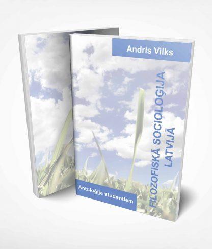Andris Vilks, Filozofiskā sociologija Latvijā