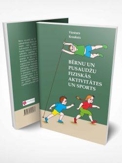 Vieturs Krauksts, Bērnu un pusaudžu fiziskās aktivitātes un sports