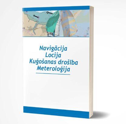 Navigācija, locija, kuģošanas drošība, meteroloģija