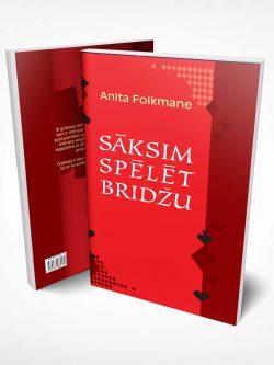 Anita Folkmane, sāksim spēlēt bridžu